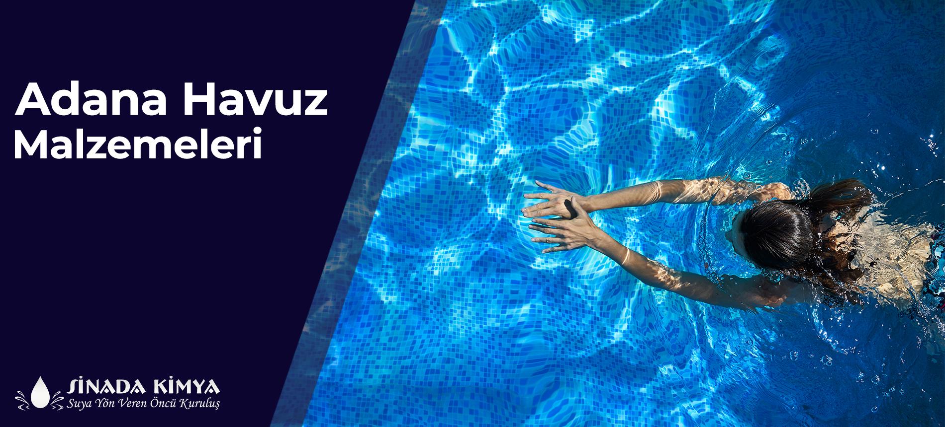 Adana Havuz Malzemeleri