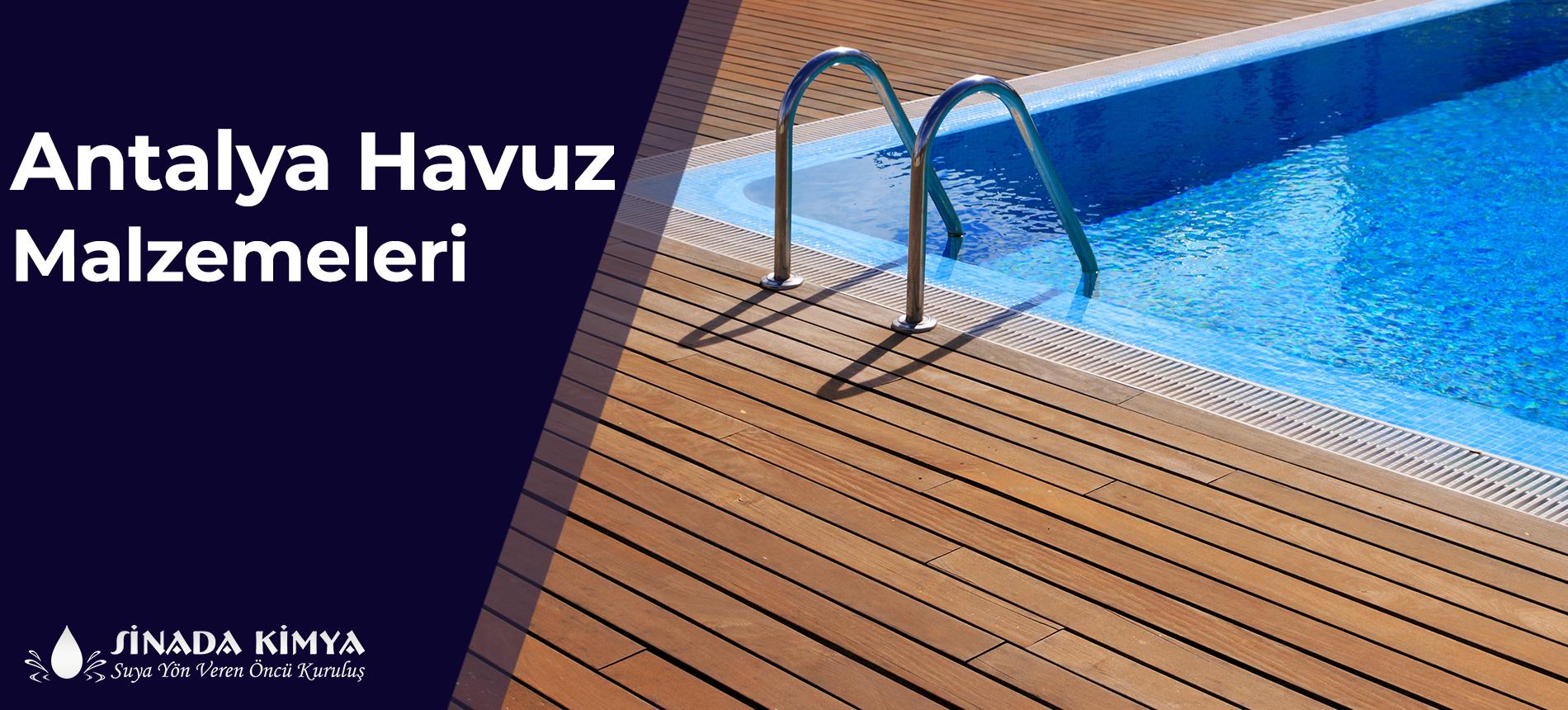 Antalya Havuz Malzemeleri